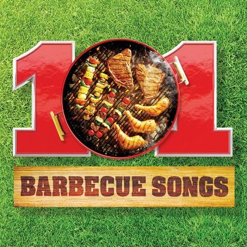 101 BBQ Songs – Various Artists – Listen and discover music at Last.fm
