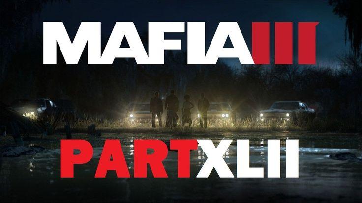 Mafia III - Chester Moreau [Part XLII]