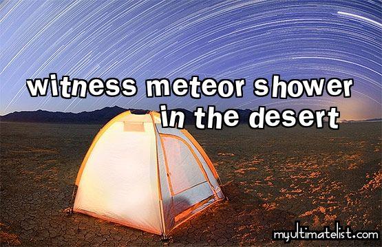 On my bucket list: witness a meteor shower in the desert