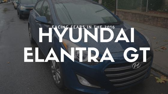 Facing Fears in the Hyundai Elantra GT