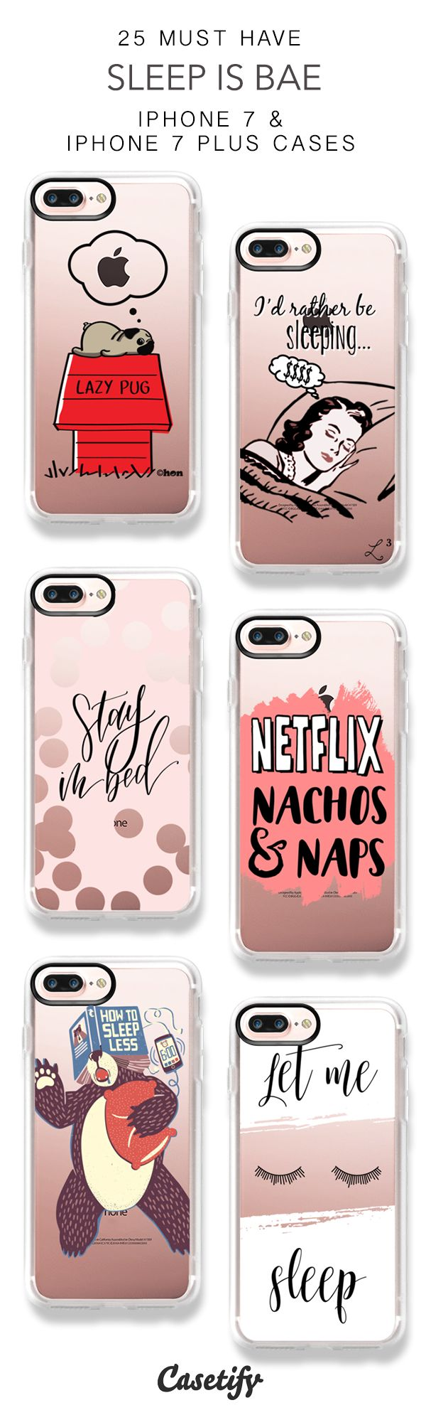 25 Must Have Sleep Is Bae Protective iPhone 7 Cases and iPhone 7 Plus Cases. More Nap Quote iPhone case here > https://www.casetify.com/collections/top_100_designs#/?vc=M165YQkIkC