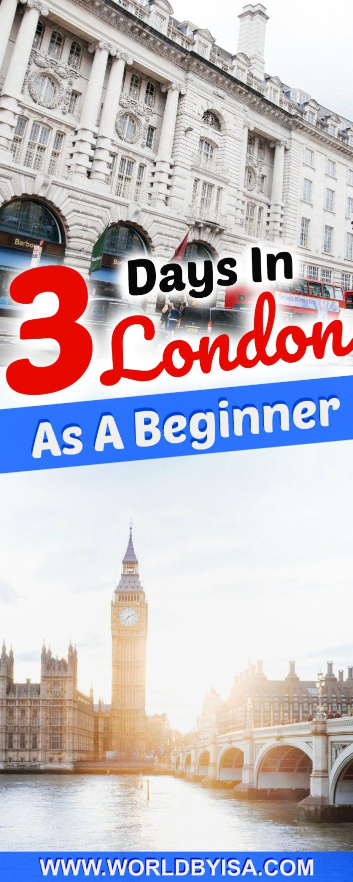 3 Days In London As A Beginner - World By Isa