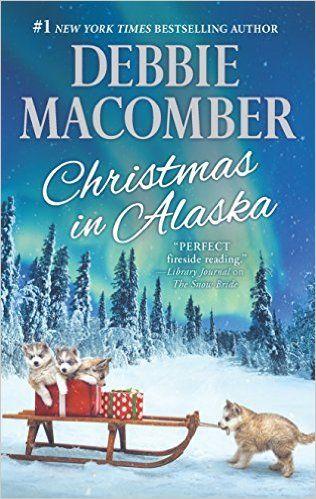 Amazon.com: Christmas in Alaska: Mail-Order BrideThe Snow Bride (9780778319139): Debbie Macomber: Books