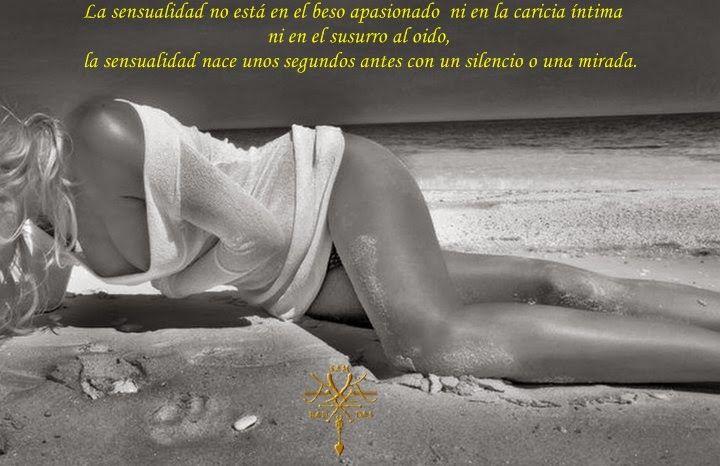 La sensualidad no esta en el beso apasionado ni la caricia intima, ni en el susurro al oido. La sensualida...