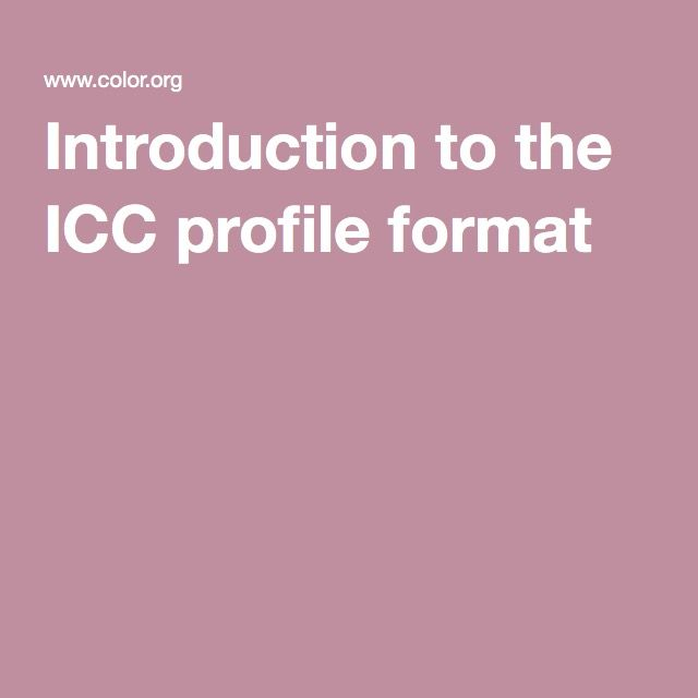 Introduction to the ICC profile format