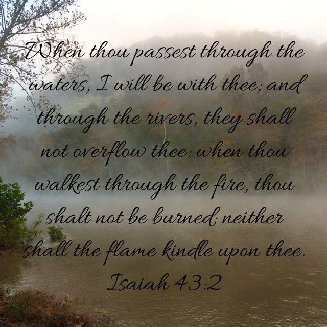 Isaiah 43:2 KJV | Healing scriptures, Isaiah 43, Encouragement
