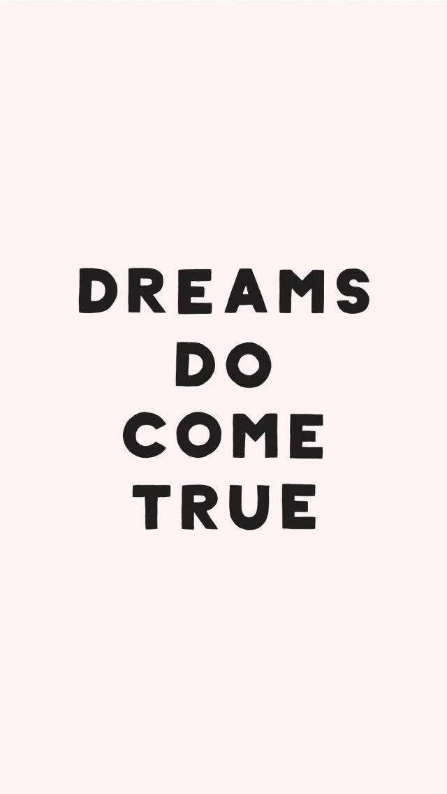 Dreams Come True Wallpaper and Lock screen. Tap to see 8 Fun Quotes iPhone Wallpapers To Brighten Up Your Day! - @mobile9