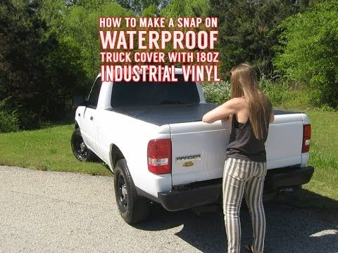 How to make a waterproof cover with snaps for a truck for How to cover a bed