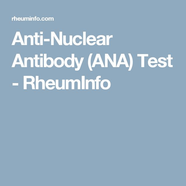 Anti-Nuclear Antibody (ANA) Test - RheumInfo