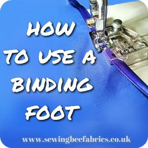 How to use a sewing machine binding foot