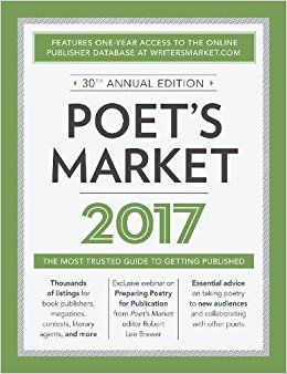 Want to get your poetry published? 'Poet's Market 2017', which includes hundreds of publishing opportunities specifically for poets, including listings for book and chapbook publishers, poetry publications, contests, and more.