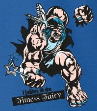 This Awesome Tshirt is dedicated to the Fitness Fairy who turns true believers into fine specimens. Do you believe?