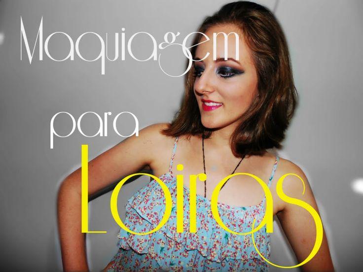 Maquiagem especial para loiras #Dezembrotododia16