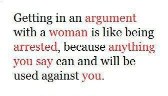 arguments with womenFunny Things, Laugh, Quotes, Argumentative, So True, Funny Stuff, Humor, Living, True Stories