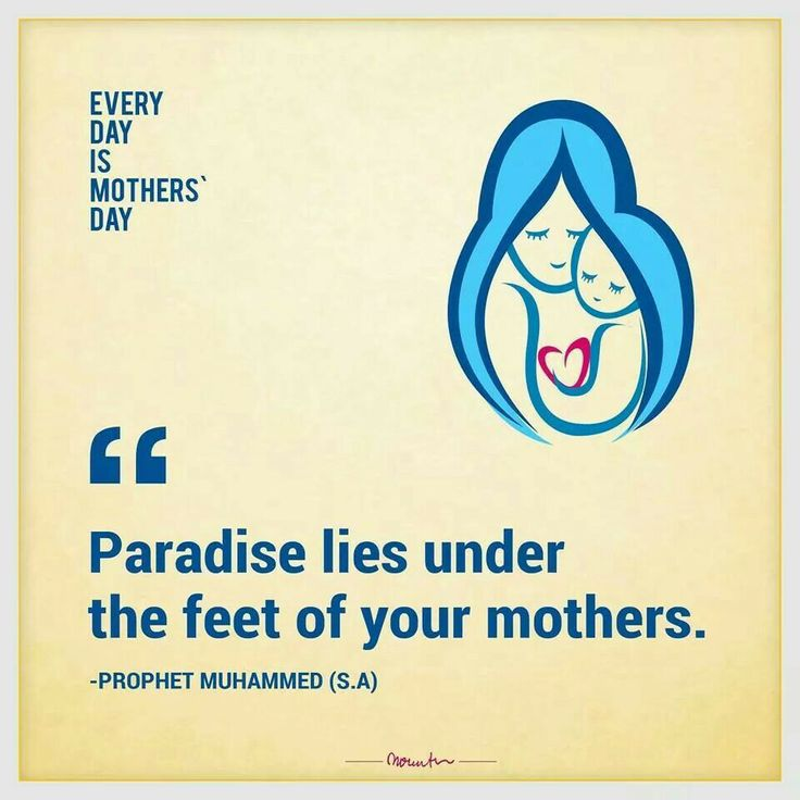 a paradise lies under the feet of mother I am the only muslim in my family and i read the hadith that paradise lies under the feet of the mother what is the meaning of this hadith,.