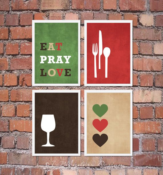 Modern Kitchen Wall Art Print Set - Inspirational Eat Pray Love - (4) 5 x 7 OR 8 x 10 Prints Brown Tan Red Green // Kitchen Decor