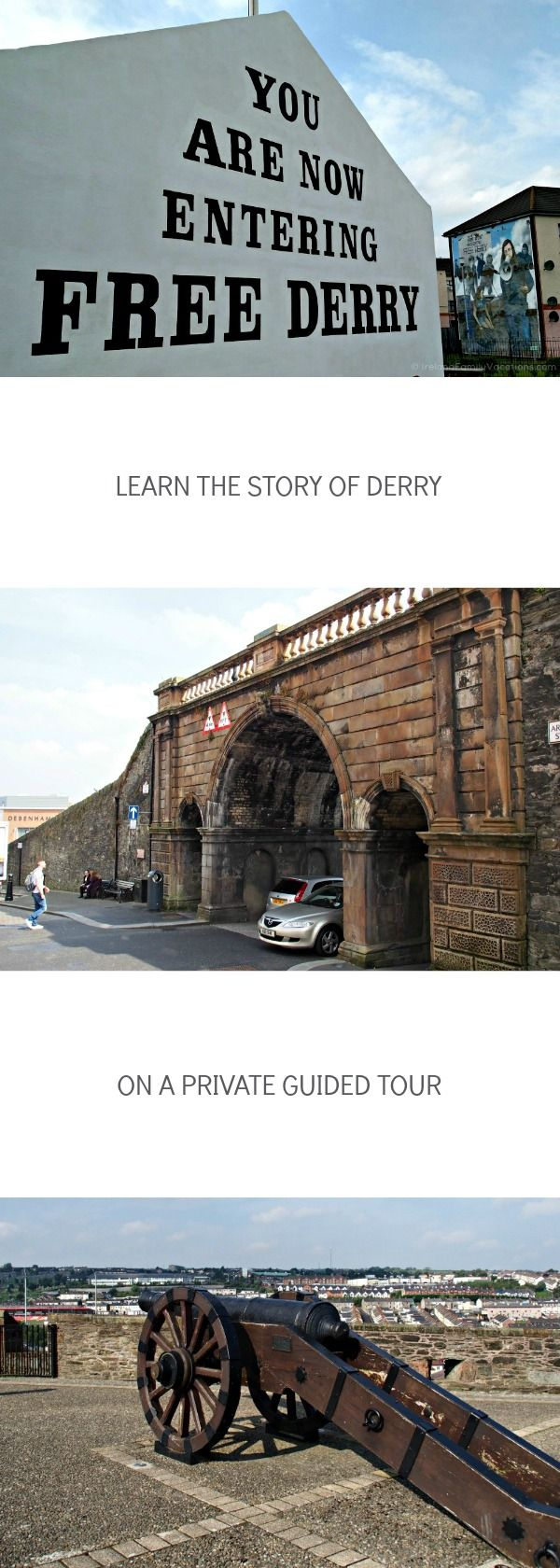 A Guided Tour of Derry, Northern Ireland