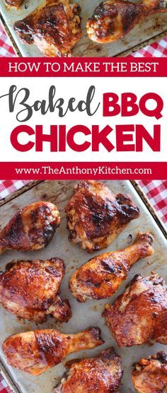 Baked BBQ Chicken | A recipe for easy barbecue chicken in the oven featuring chicken legs and thighs, plus a quick, homemade barbecue sauce (optional).A meal the whole family will love | #easybbqchicken #barbecuechickenrecipe #kidfriendlydinner #chickendinneridea
