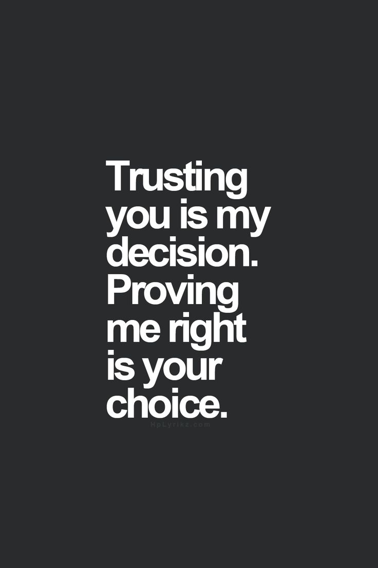 25 Best I Trust You Quotes On Pinterest Say Love You