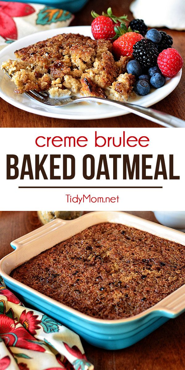 This Creme Brulee Baked Oatmeal is a creamy, yet firm oatmeal with a finishing sugary crunch that will make you forget that you're eating something nutritious! Warm or cold, it's perfect with a drizzle of milk making its way into all of the crevices. Serve with a side fresh fruit and you'll be satisfied until lunch!  Print recipe + step-by-step video at TidyMom.net