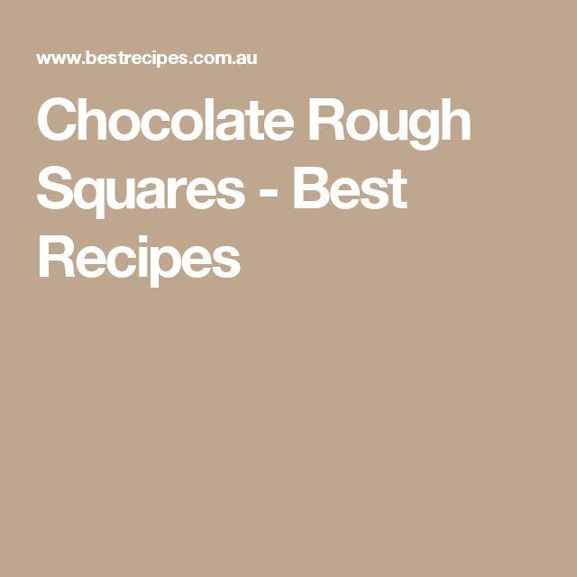 Chocolate Rough Squares - Best Recipes
