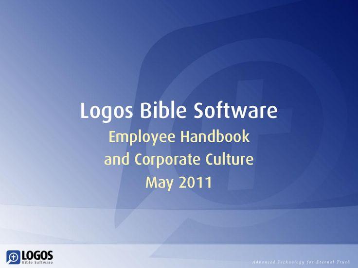 Logos Employee Handbook and Coporate Culture, by Bob Pritchett