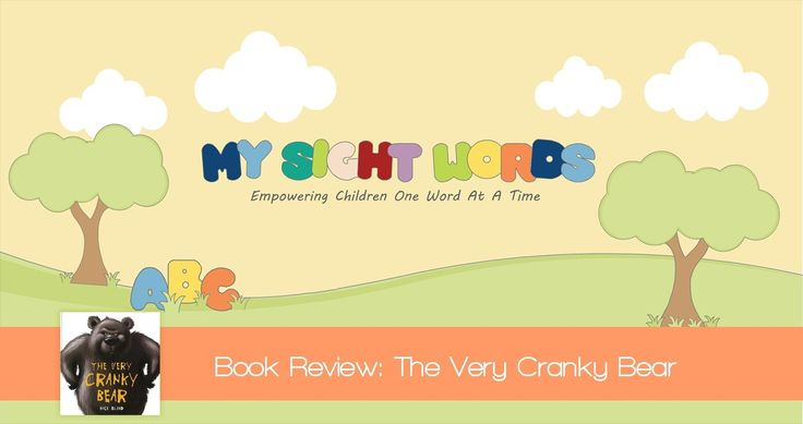Children's book review - The Very Cranky Bear- Provided by My Sight Words