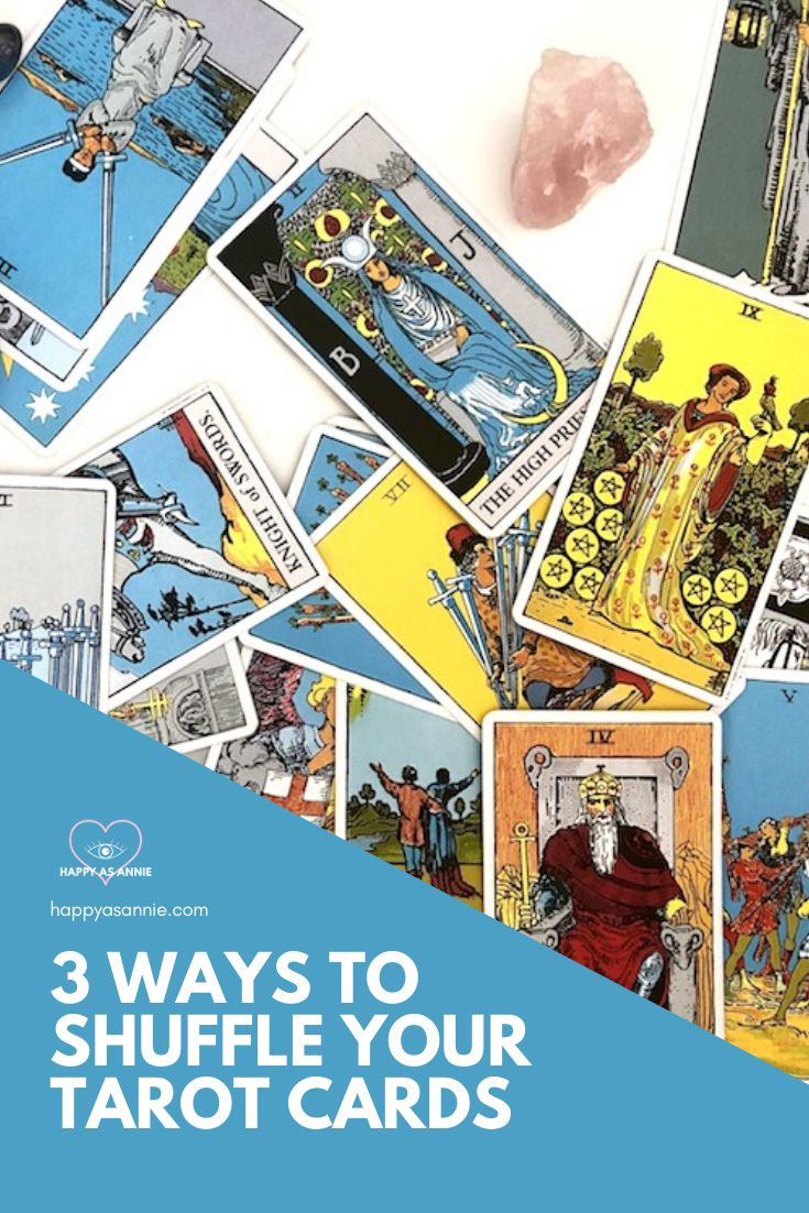 How to shuffle tarot cards 3 ways happy as annie