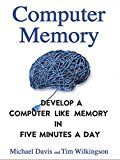 Computer Memory: Develop A Computer Like Memory In 5 Minutes A Day (Think Faster Smarter Sharper) by Michael Davis (Author) Tim Wilkingson (Author) #Kindle US #NewRelease #Counseling #Psychology #eBook #ad