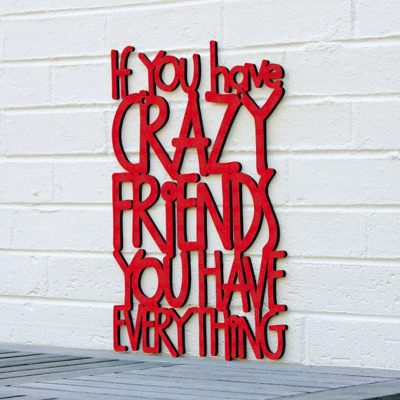 Quotes About Things You Can T Have: 17 Best Crazy Friend Quotes On Pinterest