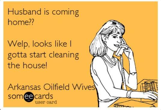 Hahahaha trueeeee that!  Oilfield wife problems ;)