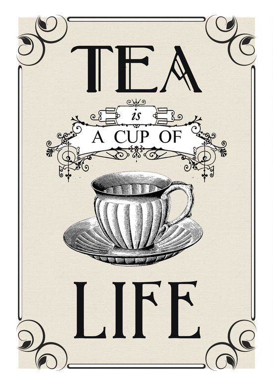 """""""Drinking a daily cup of tea will surely starve the apothecary.""""  ~  Chinese Proverb"""
