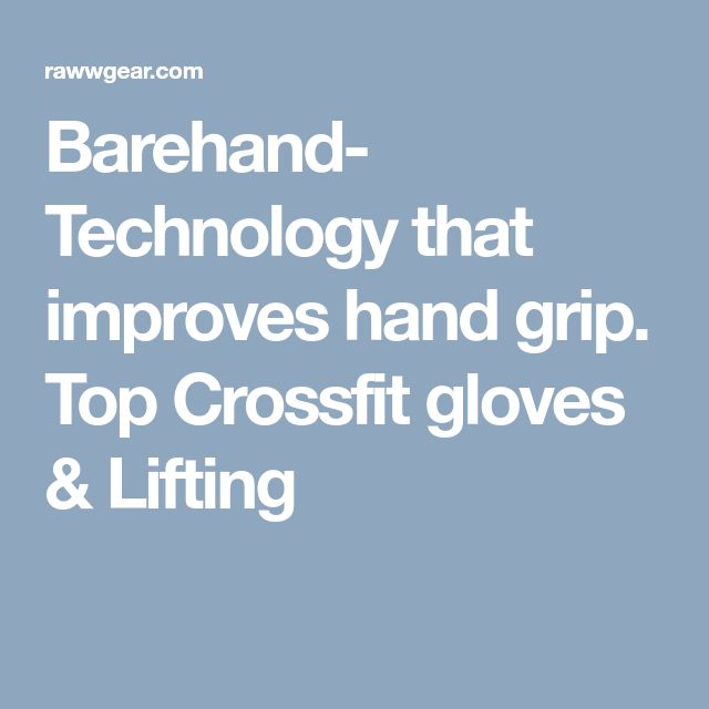 Barehand- Technology that improves hand grip. Top Crossfit gloves & Lifting