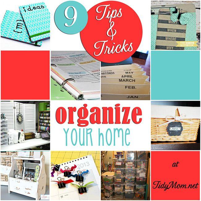 9 Tips & Tricks to get your home more organized at TidyMom.net via @Cheryl Sousan | Tidymom.net