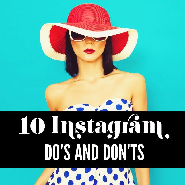 10 Do's & Don'ts στο Instagram | My Fashion Land