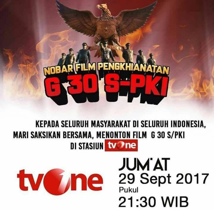 Kepada seluruh masyarakat di seluruh Indonesia, Mari saksikan bersama, menonton film G 30 S/PKI di stasiun TV One pada Jumat, 29 September 2017 pukul 21.30 WIB 😊😊😊 . . . . . #nonton #bareng #nobar #film #pengkhianatan #gerakan #30 #september #partai #komunis #indonesia #jumat #29september2017 #2130 #tv #one #nontonbareng #nontonbarengfilmg30spki #nobarfilmg30spki #30september #1965 #g30spki #g30spki1965 #g30spkitvone #g30spki65 #tvone #30september1965 #30september65 #gerakan30september