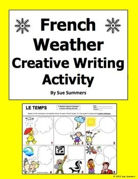 french weather creative writing activity 6 speech bubbles french learning writing. Black Bedroom Furniture Sets. Home Design Ideas