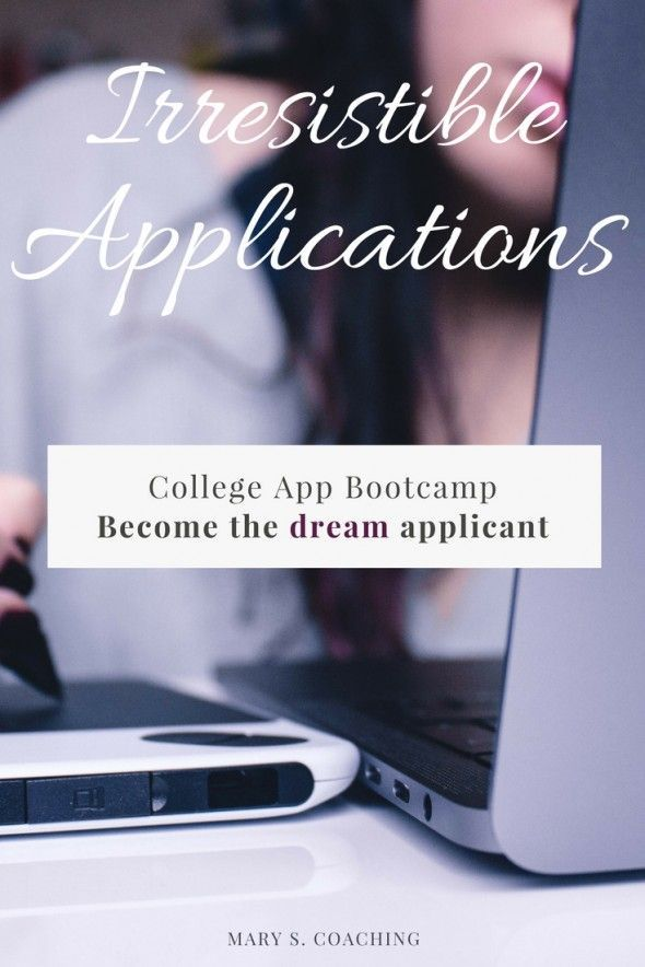 The long awaited College App Bootcamp is full