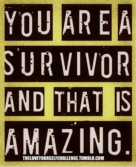 You are a survivor and that is amazing.: Amazing, Breast Cancer, Life, Inspiration, Quotes, Multiple Sclerosis, You Are, Cancer Survivor, Recovery
