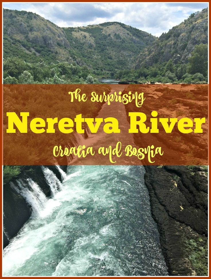 The Surprising Neretva River that flows from Bosnia to Croatia