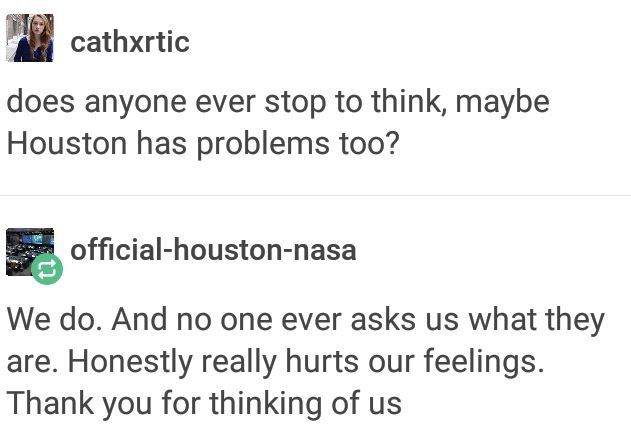Houston has TONS of problems. Sorry, guys.