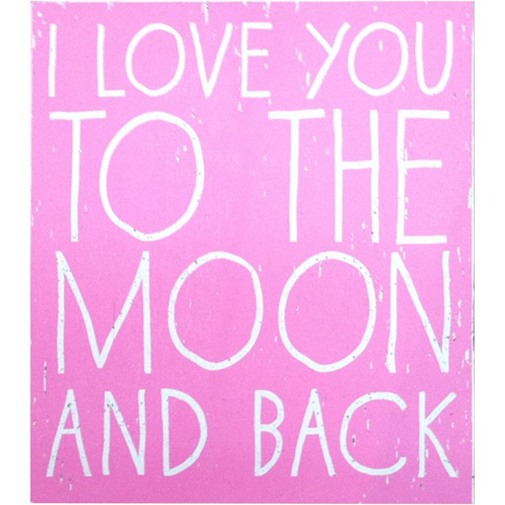 I Love You To The Moon And Back: I Love You To The Moon And Back Wall Art