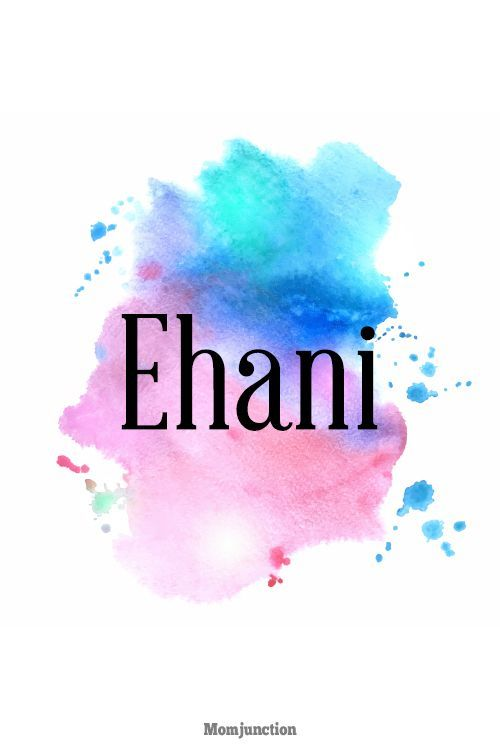 Ehani Name Meaning, Origin And Religion | understanding | E