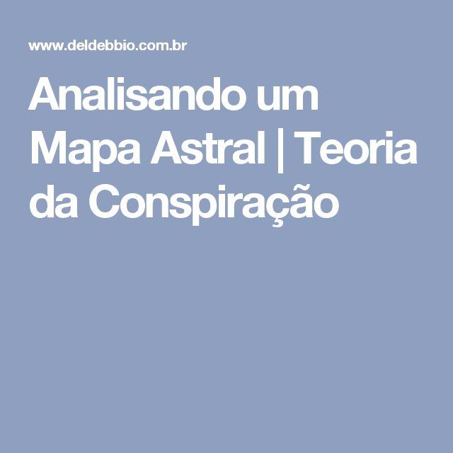 Analisando um Mapa Astral   Teoria da Conspiração