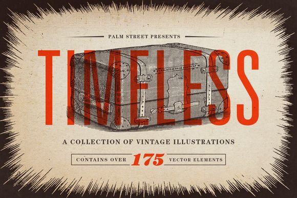 Timeless - Vintage Illustrations by Palm Street Creative on Creative Market