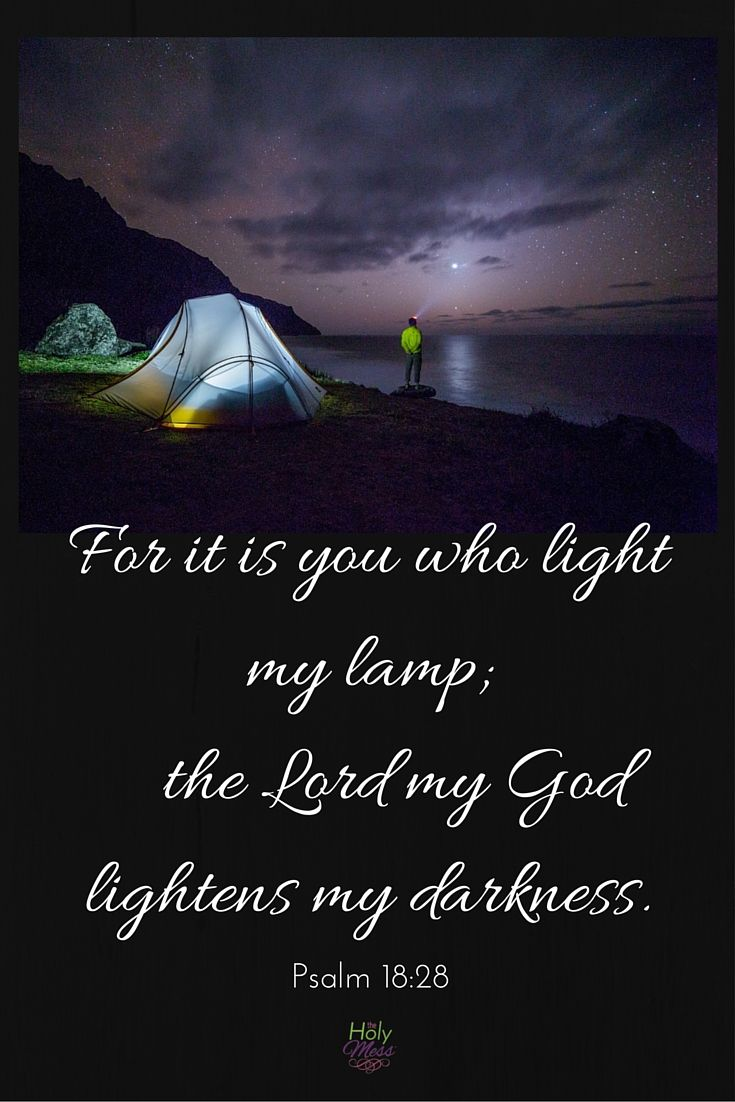 For it is You Who Light My Lamp. Psalm 18:28. Encouraging Bible verse for tough times! Free Printable PDF Bible verse download, or safe as a screensaver for your smartphone.