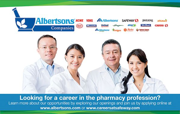 Albertsons Companies - Looking for a Career in the Pharmacy Profession? (as seen in the 20Ways Winter 2017 Hospital & Infusion Issue).