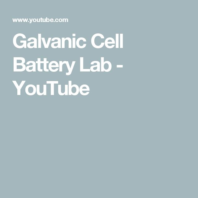 Galvanic Cell Battery Lab - YouTube