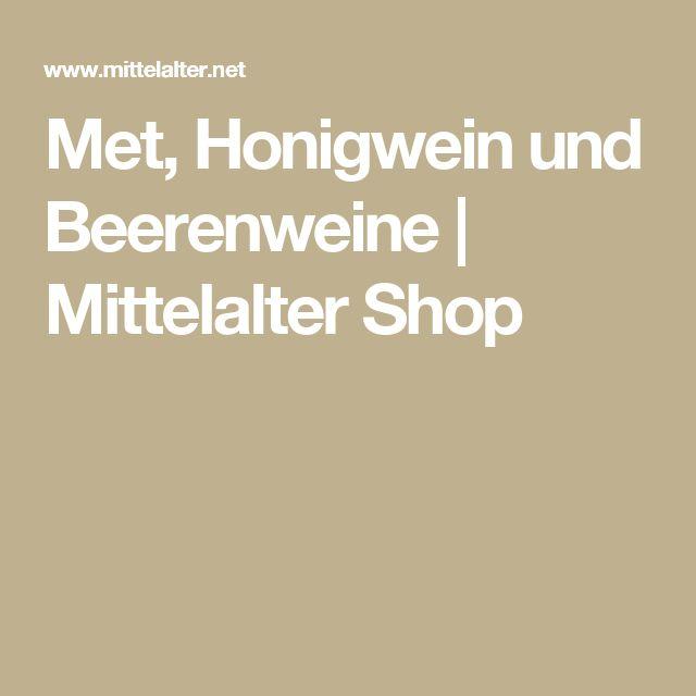Met, Honigwein und Beerenweine   Mittelalter Shop