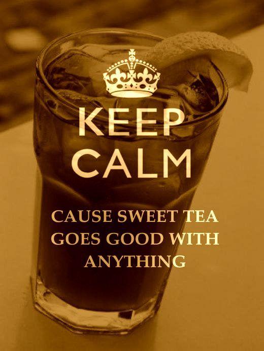 sweet tea makes everything better :)